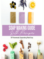 Soap Making Guide With Recipes
