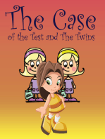 The Case of the Test and The Twins