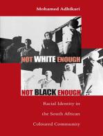 Not White Enough, Not Black Enough