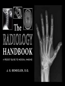 The Radiology Handbook: A Pocket Guide to Medical Imaging