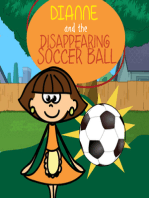 Dianne and the Disappearing Soccer Ball