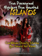 True Paranormal Mystery From Haunted Islands