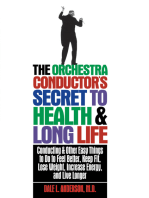 The Orchestra Conductor's Secret to Health & Long Life