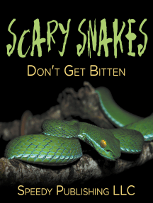 Scary Snakes - Don't Get Bitten: Deadly Wildlife Animals
