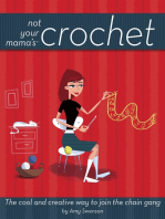 Not Your Mama's Crochet