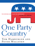 One Party Country: The Republican Plan for Dominance in the 21st Century