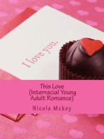 This Love (Interracial Young Adult Romance)