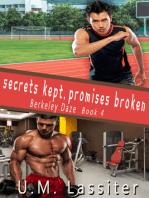 Secrets Kept, Promises Broken