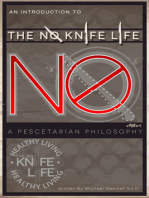 An Introduction to The No Knife Life