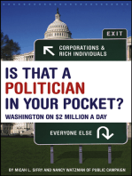Is That a Politician in Your Pocket: Washington on $2 Million a Day