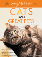 Bring Me Home! Cats Make Great Pets