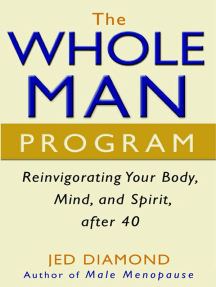 The Whole Man Program: Reinvigorating Your Body, Mind, and Spirit after 40
