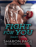 Fight For You Part One (Fight For Series, #2)