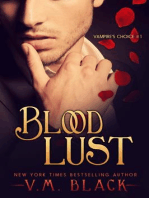 Blood Lust (Vampire's Choice Paranormal Romance, #1)