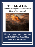 The Ideal Life and Other Unpublished Addresses