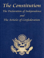 The U.S. Constitution with The Declaration of Independence and The Articles of Confederation