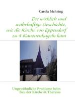 Die wirklich und wahrhaftige Geschichte, wie die Kirche von Eppendorf zu 4 Kanonenkugeln kam