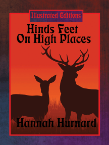 Hinds' Feet on High Places (Illustrated Edition): With linked Table of Contents