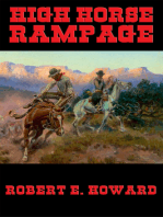 High Horse Rampage