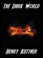 The Dark World (with linked TOC)