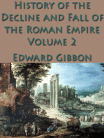The History of the Decline and Fall of the Roman Empire Vol. 2