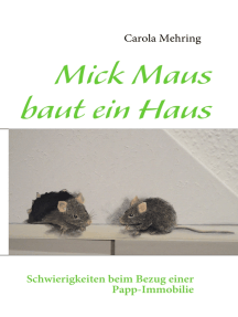 Mick Maus baut ein Haus: Schwierigkeiten beim Bezug einer Papp-Immobilie
