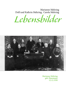 Lebensbilder: Marianne Mehring geb. Hansmann 12.12.1930