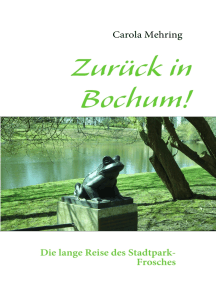 Zurück in Bochum!: Die lange Reise des Stadtpark-Frosches