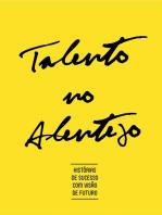 Talento no Alentejo