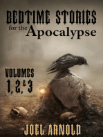 Bedtime Stories for the Apocalypse, Volumes 1, 2, & 3
