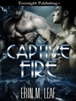 Captive Fire
