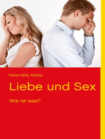 Liebe und Sex: Wie ist was?