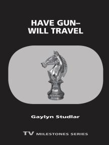 Have Gun—Will Travel