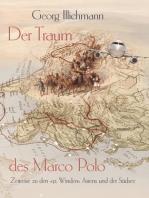 Der Traum des Marco Polo