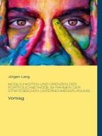 Möglichkeiten und Grenzen der Portfolio-Methode im Rahmen der strategischen Unternehmensplanung