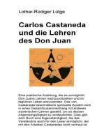 Carlos Castaneda und die Lehren des Don Juan