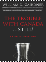 The Trouble with Canada ... Still
