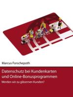 Datenschutz bei Kundenkarten und Online-Bonusprogrammen