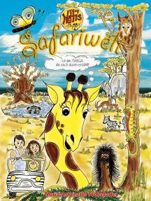 Netti's Safariwelt 1: Ich bin Twiga, die euch davon erzählt!