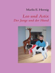Leo und Astix: Der Junge und der Hund