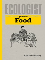 Ecologist Guide to Food: A Green Living Guide