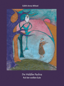 Die Waldfee Paulina: Ruf der weißen Eule