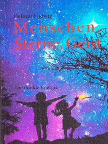 Menschen, Sterne, Geist: Die dunkle Energie
