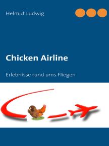 Chicken Airline: Erlebnisse rund ums Fliegen