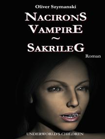 Nacirons Vampire - Sakrileg: Underworld's Children