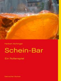 Schein-Bar: Ein Rollenspiel