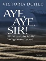 Aye, aye, Sir!
