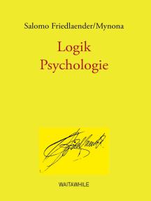 Logik / Psychologie: Gesammelte Schriften  Band 5
