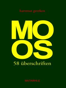 Moos: 58 überschriften