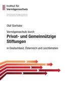 Vermögensschutz durch privat- und gemeinnützige Stiftungen
